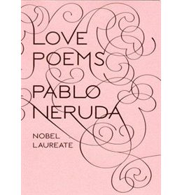 LOVE POEMS Pablo Neruda